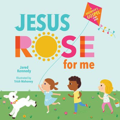 Jesus Rose for Me
